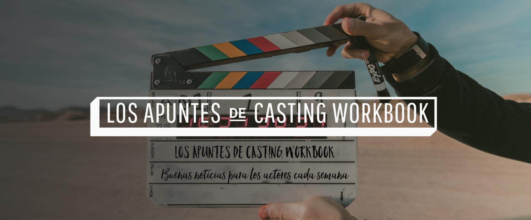 Los Apuntes de Casting Workbook